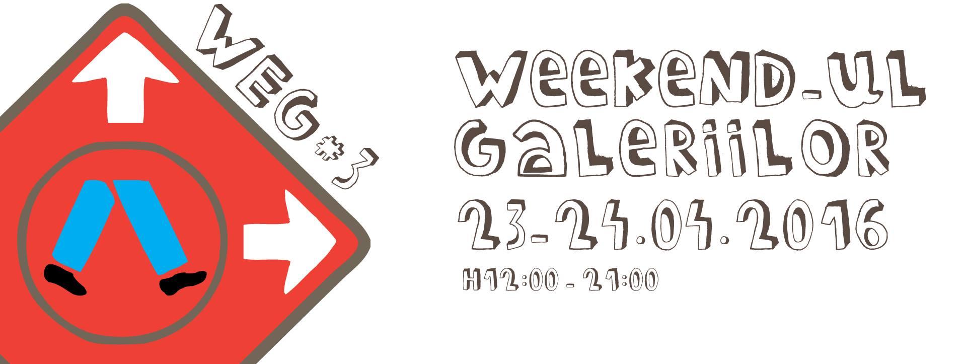 weekendul galeriilor 2016